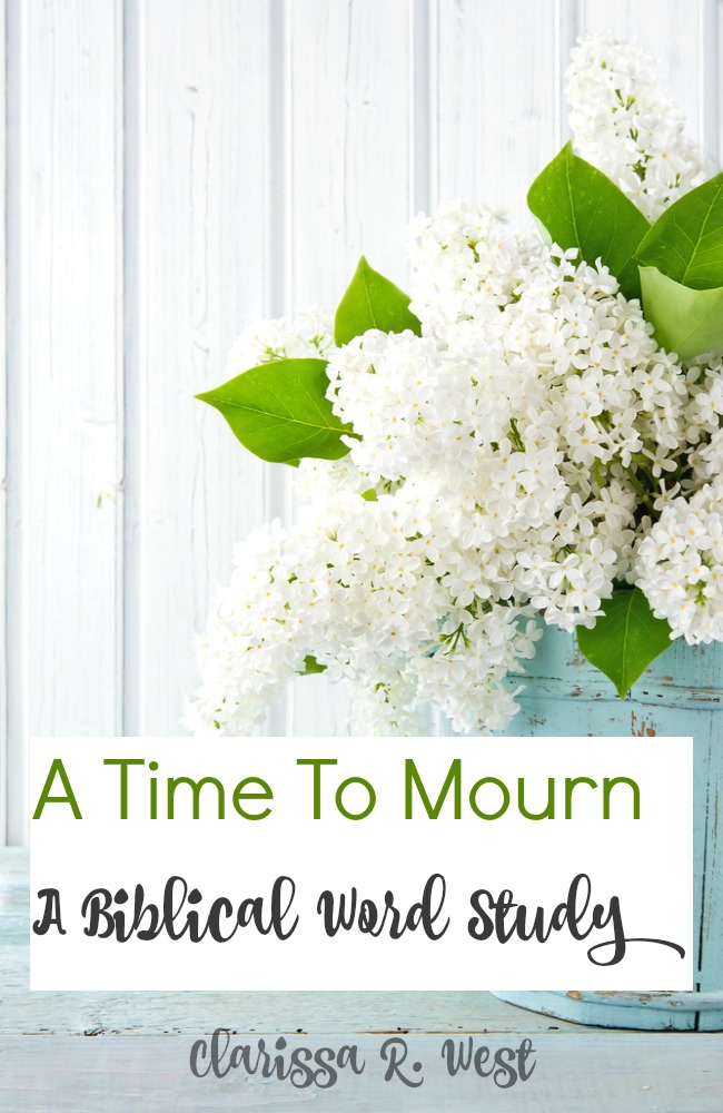 A Time To Mourn - A Biblical Word Study