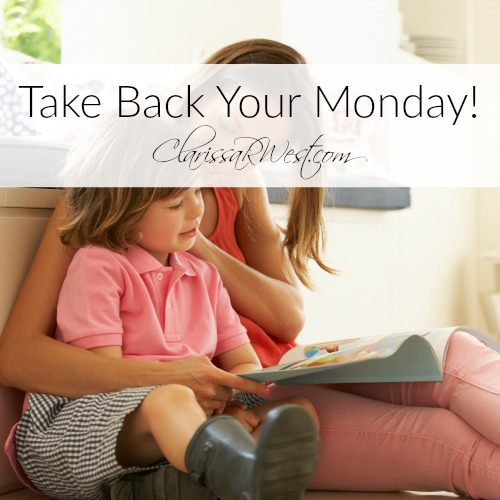 Take Back Your Monday