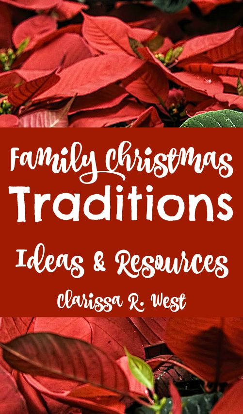 Family Christmas Traditions – Ideas & Resources