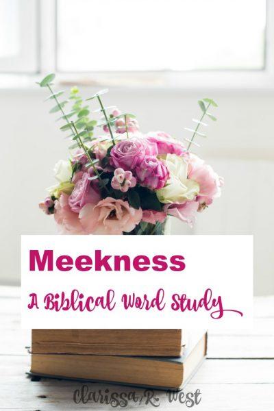 Meekness - A Biblical Word Study