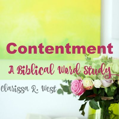 Contentment – A Biblical Word Study