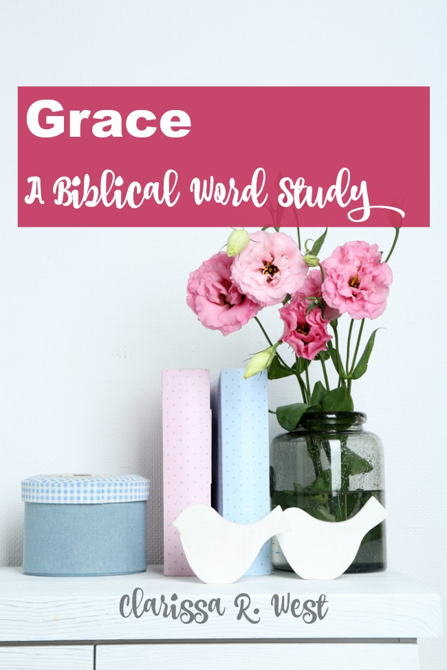 Grace - A Biblical Word Study