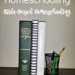 Rethinking Homeschooling | Bible-Based Homeschooling