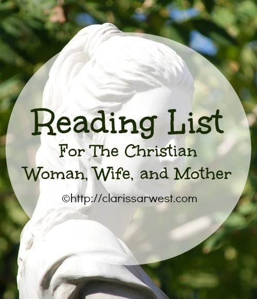 Nonfiction Reading List For The Christian Woman, Wife, and Mother