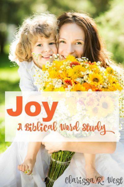 JOY - A Biblical Word Study