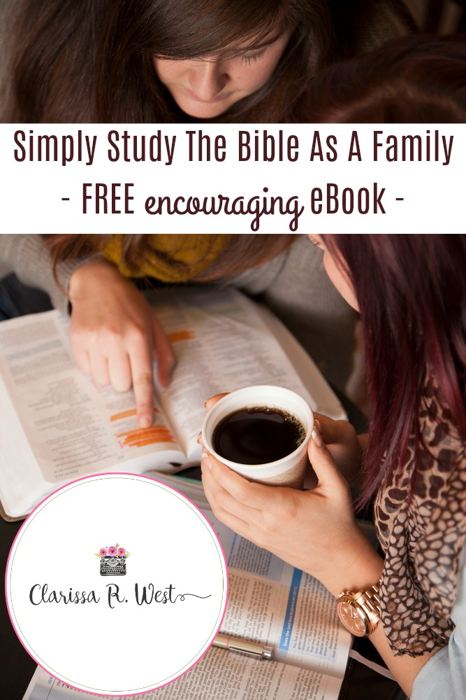 Simply Study The Bible As A Family - FREE encouraging eBook -
