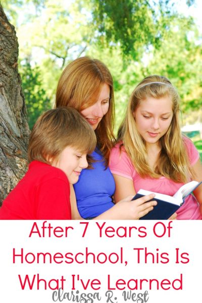 After 7 Years Of Homeschool, This Is What I've Learned