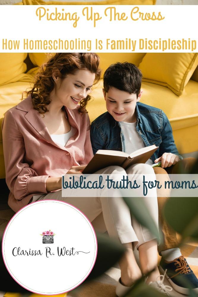 Dear Homeschool Mama - How Homeschooling Is Family Discipleship