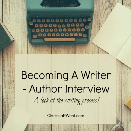 Becoming A Writer (Author Interview)