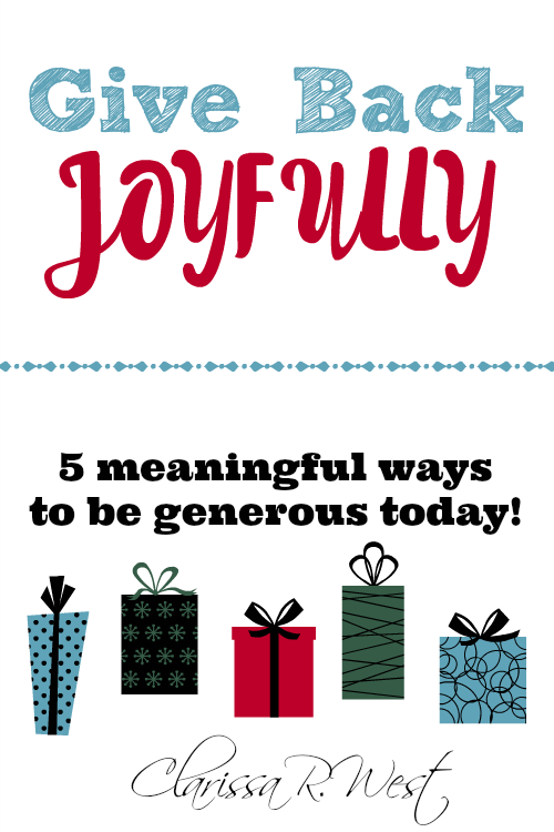 5 meaningful ways to give back joyfully!