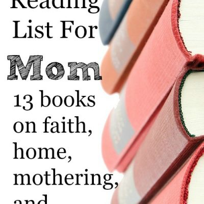 The Best Reading List For Mom