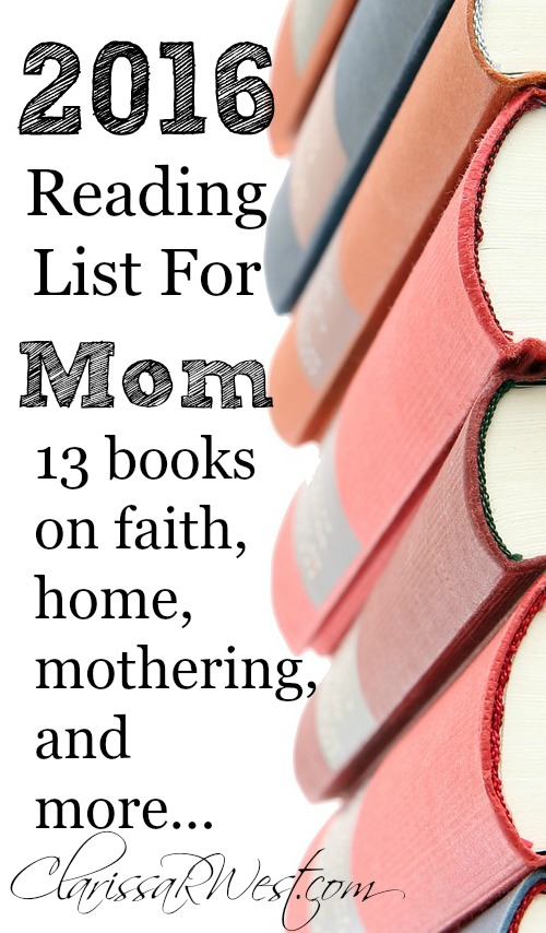 2016 Reading List For Mom – 13 Nonfiction Books!