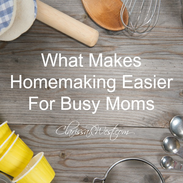 What Makes Homemaking Easier For Busy Moms – My Top Small Kitchen Appliances & Tools