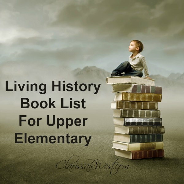 living history book list for upper elementary