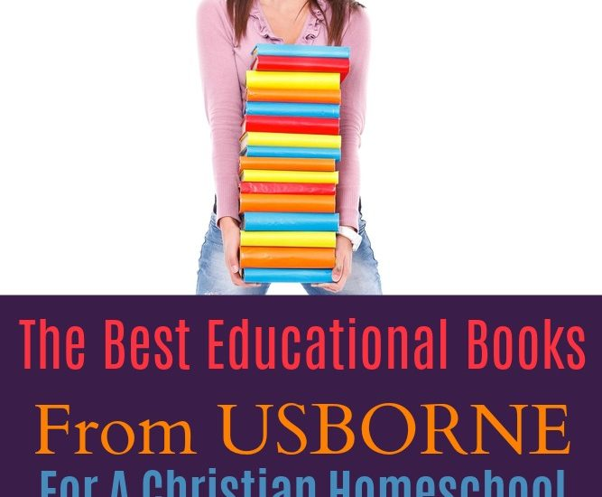 The Best Educational Books From Usborne For A Christian Homeschool
