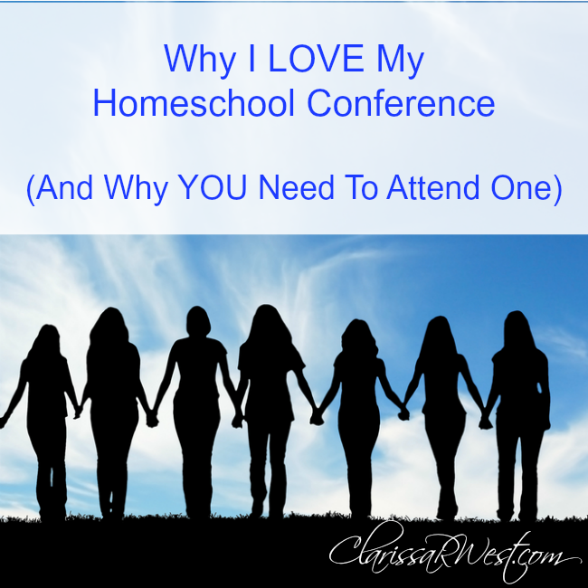 Why I LOVE My Homeschool Conference & Why YOU Need To Attend One