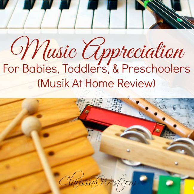 Music Appreciation For Babies, Toddlers, & Preschoolers (Musik At Home Review)