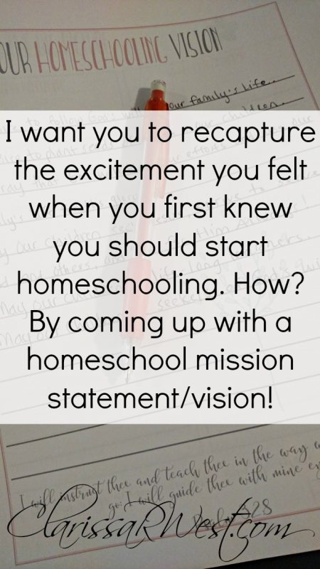 I want you to recapture the excitement you felt when you first knew you should start homeschooling. How? By coming up with a homeschool mission statement/vision!
