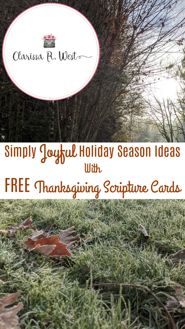 Simply Joyful Holiday Season Ideas With FREE Thanksgiving Scripture Cards