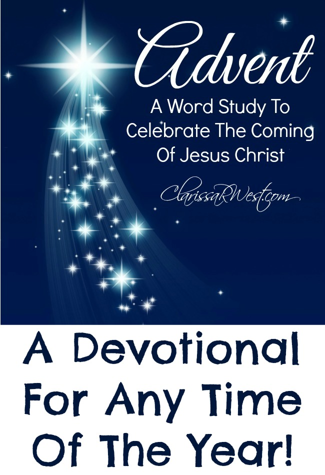 Advent Word Study Devotional For Any Time Of The Year