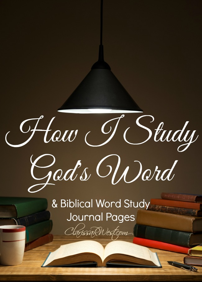 How I Study God's Word and Free Biblical Word Study Journal Pages