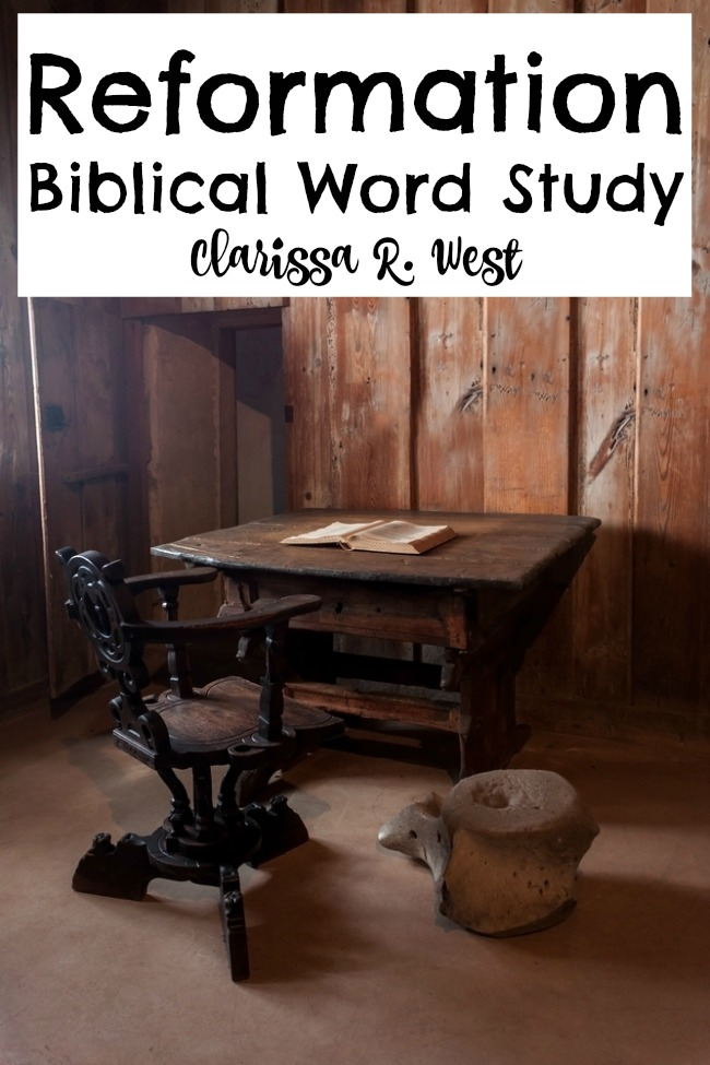 Reformation Biblical Word Study - 500th anniversary of Martin Luther's 95 Theses