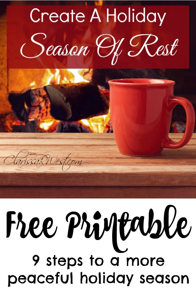 Create A Holiday Season Of Rest With Free Printable