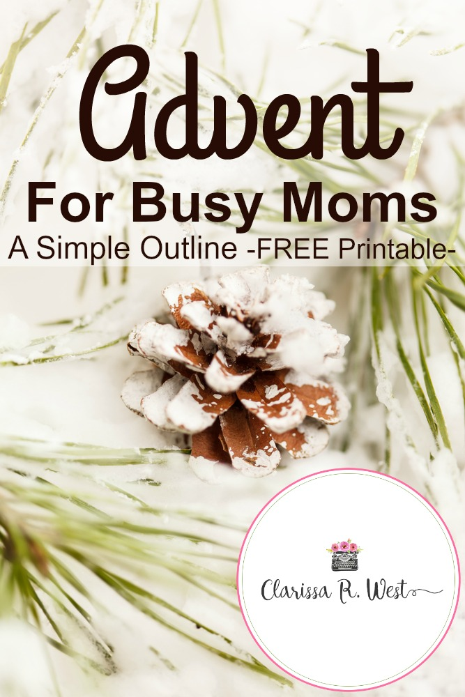 Simple Advent For Busy Moms A Simple Outline -FREE Printable-