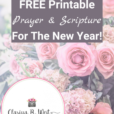Prayer and Scriptures To Meditate On For The New Year | FREE Printable