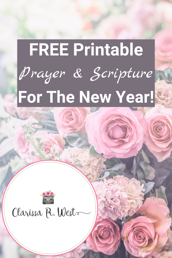 FREE Printable Prayer & Scripture For The New Year!