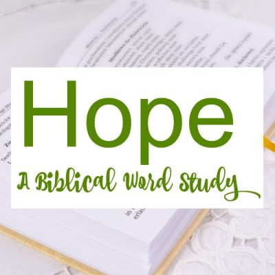 Hope – A Biblical Word Study