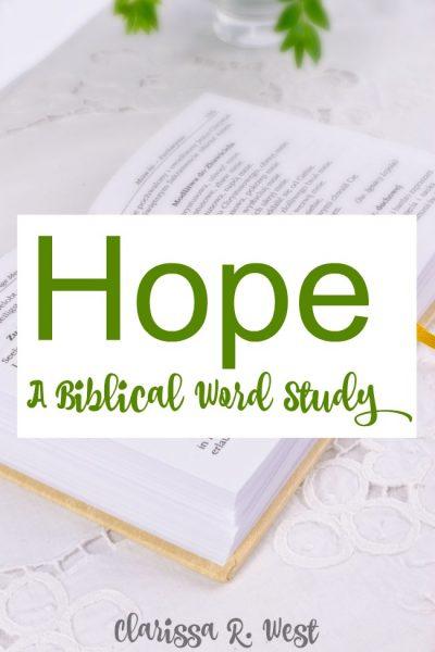 Hope - A Biblical Word Study