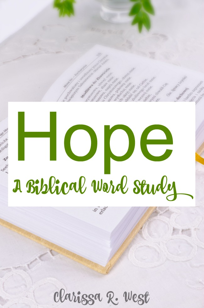 Hope - A Biblical Word Study