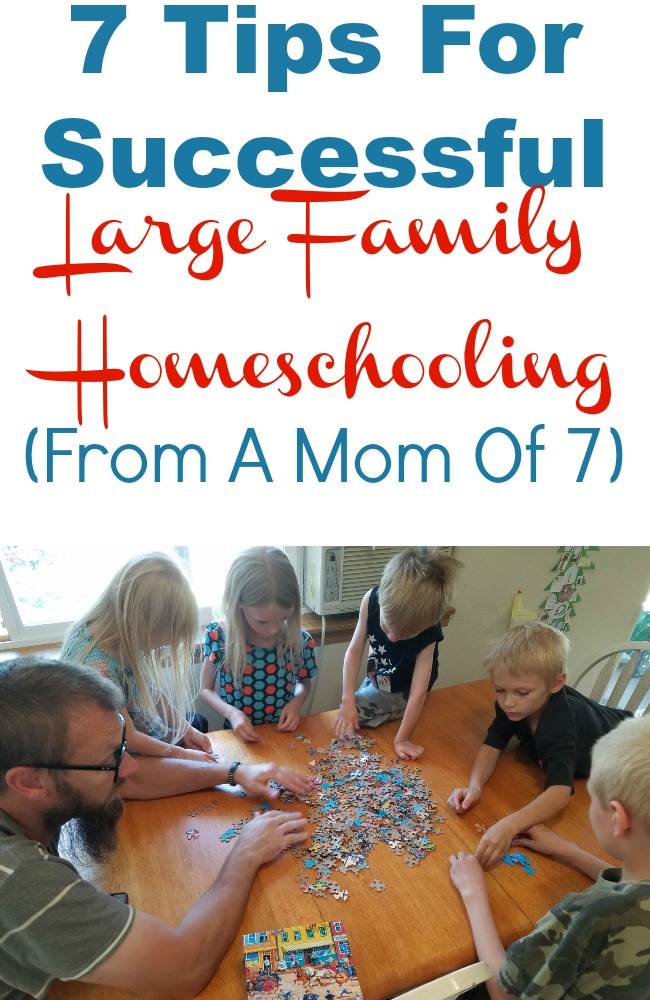 7 Tips For Successful Large Family Homeschooling | From A Mom Of 7 Kids Ages 3-13