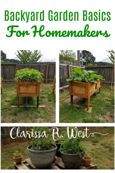 Backyard Garden Basics For Homemakers With Free Printable