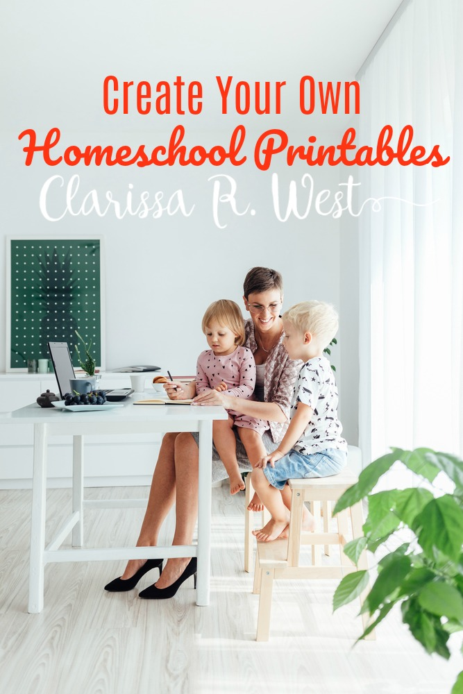 Create Your Own Homeschool Printables