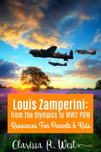 Louis Zamperini: from the Olympics To WW2 POW Resources For Parents & Kids