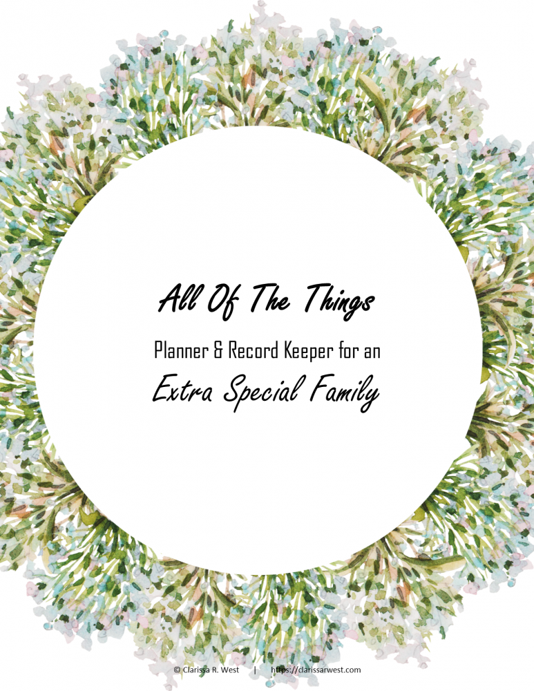 All Of The Things Planner and Record Keeper for an extra special family