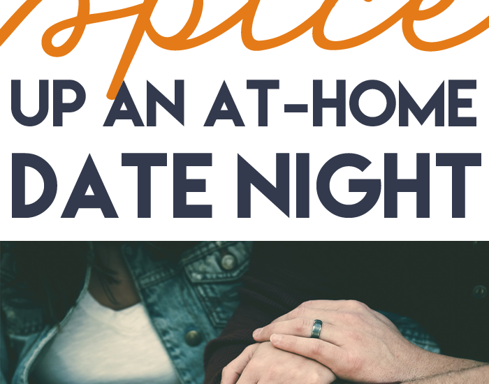 spice up at-home date nights