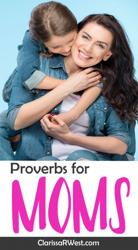 Proverbs for moms