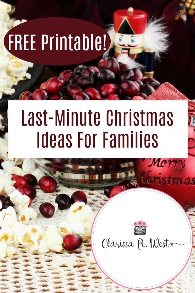 Last-Minute Christmas Ideas For Families | FREE Printable