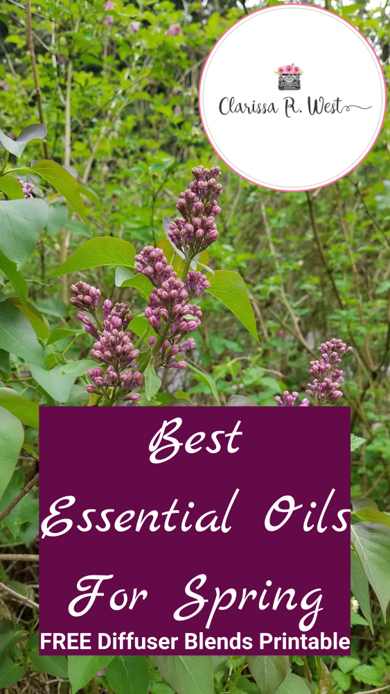 Best Essential Oils For Spring with FREE Diffuser Blends Printable Pack