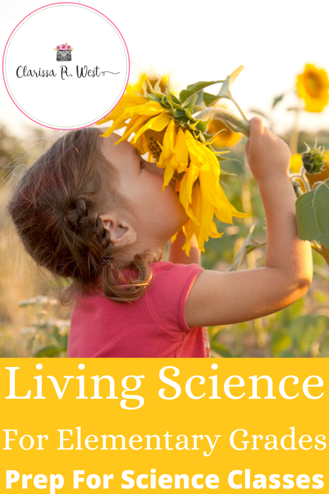 Living Science For Elementary Grades Prep For Science Classes